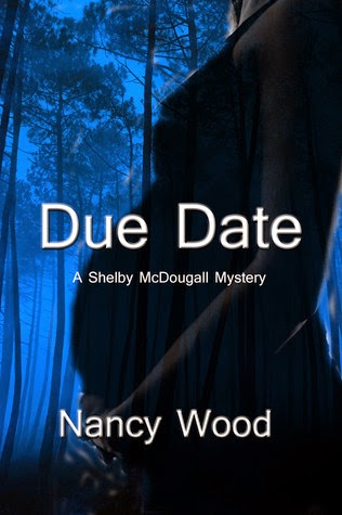 http://www.amazon.com/Due-Date-Nancy-W-Wood-ebook/dp/B00876174M/ref=la_B0088DJMAK_1_1?s=books&ie=UTF8&qid=1405373744&sr=1-1