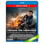 Tropa de héroes (2018) BRRip 1080p Audio Dual Latino-Ingles