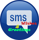 Sms,wishes and Greetings