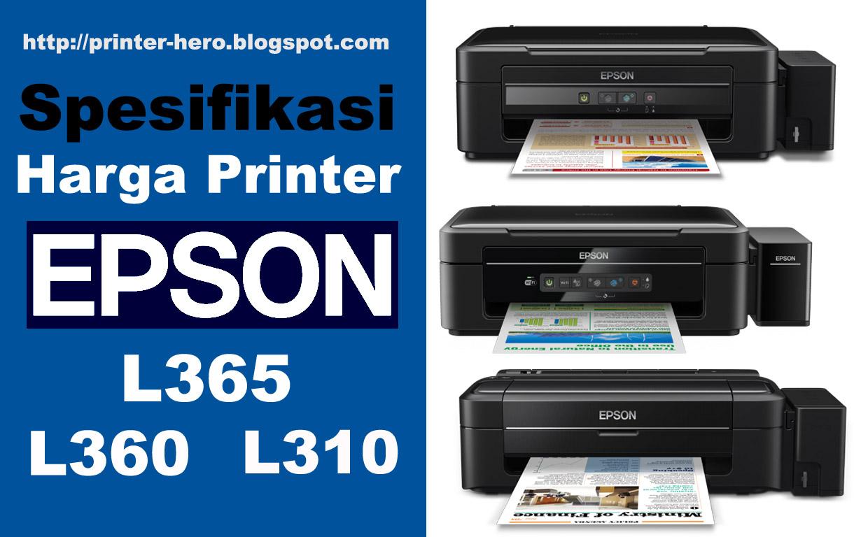 Spesifikasi Printer Epson Terbaru L310 L360 Dan L365