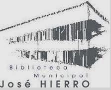 "BIBLIOTECA  PÚBLICA MUNICIPAL ""JOSÉ HIERRO"""
