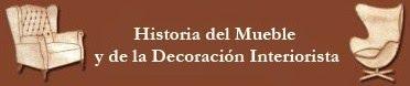 Historia del Mueble y de la Decoración Interiorista