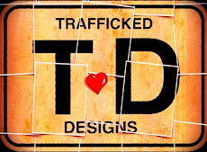 TRAFFICKED Designs