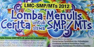 Lomba Menulis Cerita Siswa SMP/MTs 2012