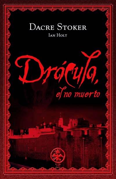 Drácula el no muerto Dacre Stoker Ian Holt
