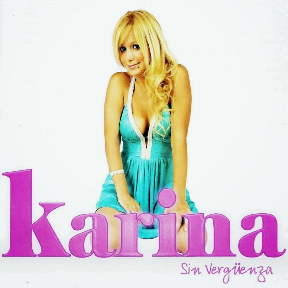 Karina - Sin Verguenza (2009)