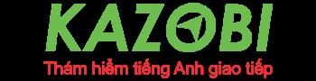 KAZOBI - Thám Hiểm Tiếng Anh Giao Tiếp