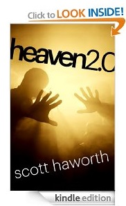 Free eBook Feature: Heaven 2.0 by Scott Haworth