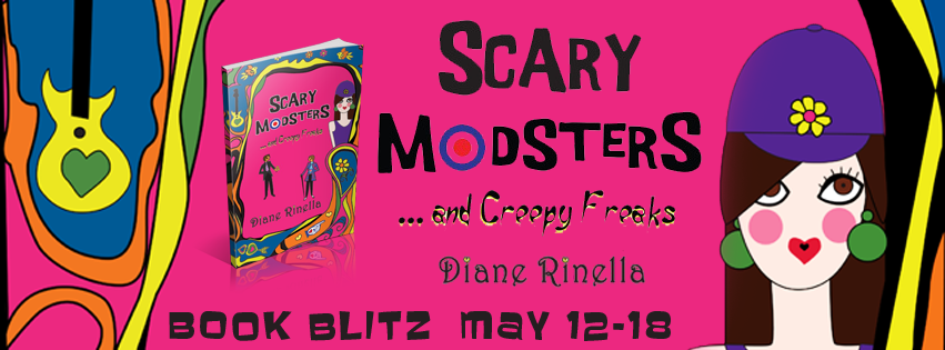 Book Blitz: Scary Modsters… and Creepy Freaks by Diane Rinella