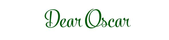 Dear Oscar