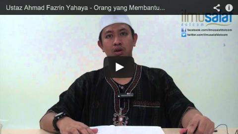 Ustaz Ahmad Fazrin Yahaya – Orang yang Membantu Ahli Bid'ah Juga Dilaknat