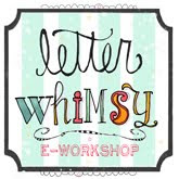 Letter Whimsy