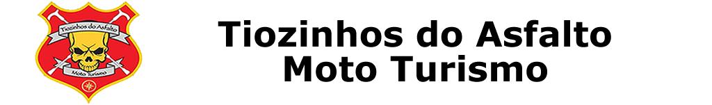 Tiozinhos do Asfalto Moto Turismo