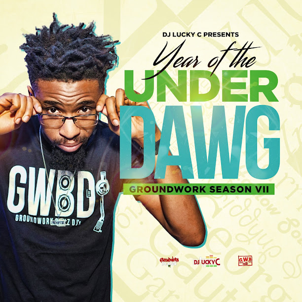 "#GroundWorkSeason VII ""Year of the UnderDawg"""