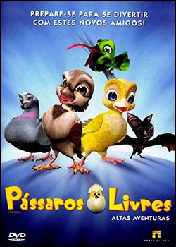 wq96 Download   Pássaros Livres DVDRip   AVI   Dublado