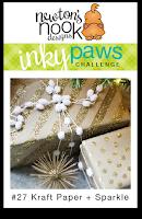 Inky Paws Challenge #27 - Kraft & Sparkle | Newton's Nook Designs