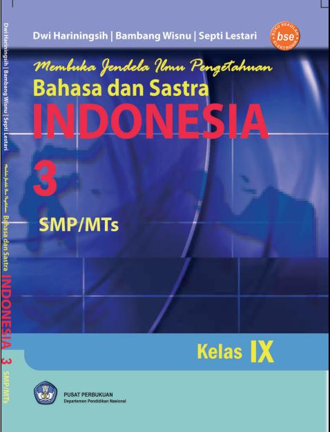 Buku Kita Bahasa Dan Sastra Indonesia 3 Untuk Smp Mts Kelas 9