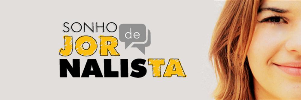 ϟ Sonho de Jornalista