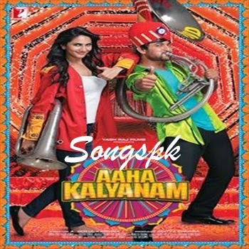 Aaha Kalyanam Telugu Movie Mp3 Songs Download
