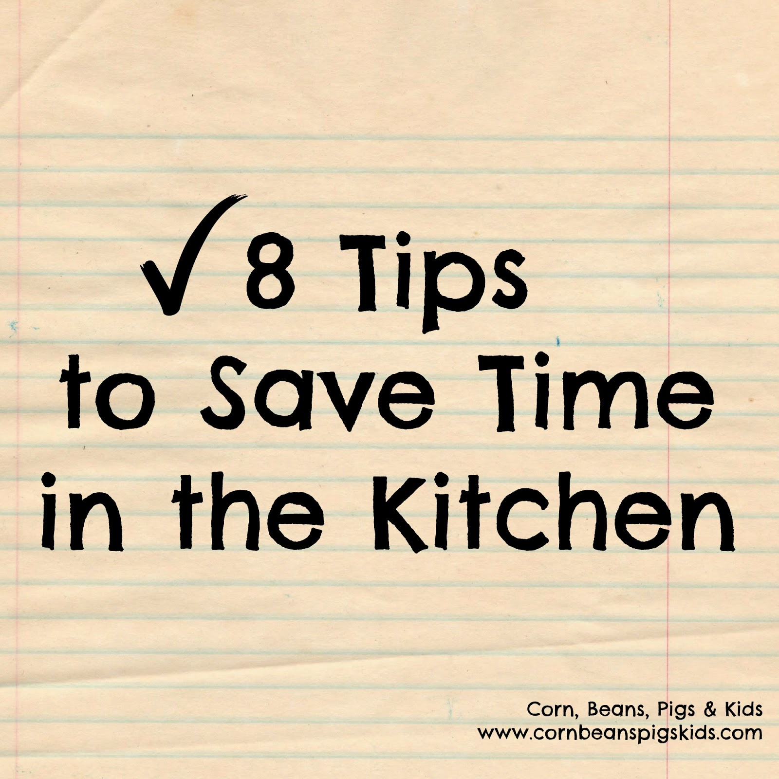 8 Tips to Save Time in the Kitchen