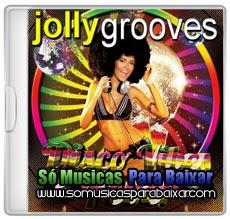 musicas%2Bpara%2Bbaixar CD Jollygrooves – Disco Vibes Fever (2014)
