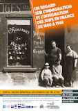 EXPOSITION - Un regard sur l'immigration et l'intégration des Juifs en France de 1880 à 1948