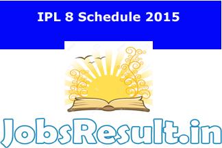 IPL 8 Schedule 2015