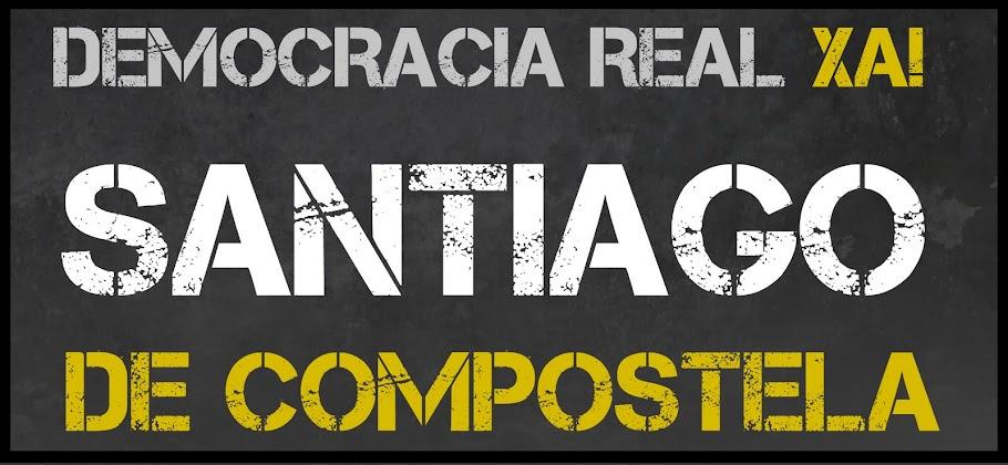 DEMOCRACIA REAL XA Santiago de Compostela