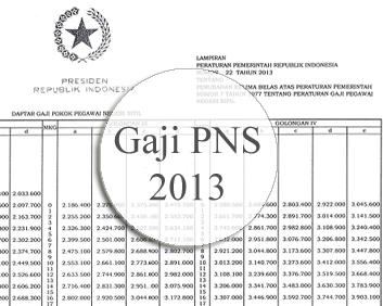kenaikan gaji pns tahun 2013 pemerintah tertanggal 11 april 2013 telah