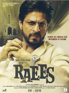 Raees (2017) Hindi Movie Theatrical Trailer