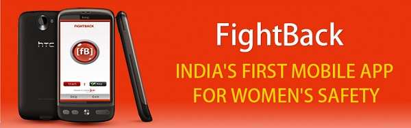 FightBack, India's First Mobile Application for Women Safety