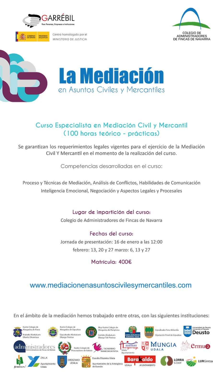 Más información del curso en: www.mediacionenasuntoscivilesymercantiles.com