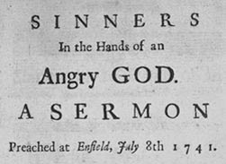 theearstohear: Jonathan Edwards - Sinners in the Hands of an Angry God