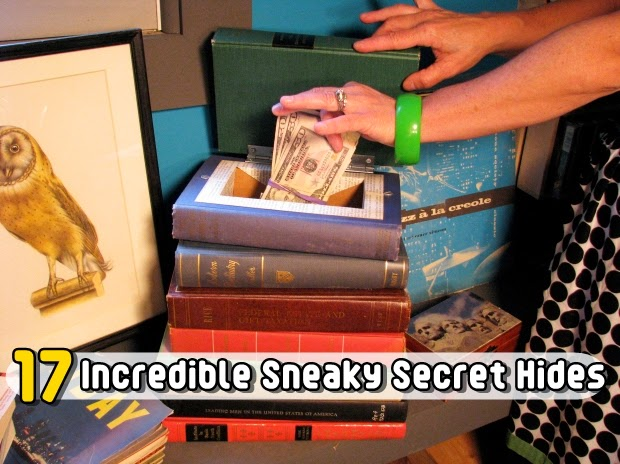 17 Incredible Sneaky Secret Hides