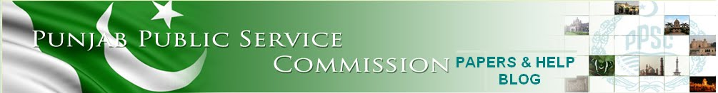 PUNJAB PUBLIC SERVICE COMMISSION PAPERS & INFO