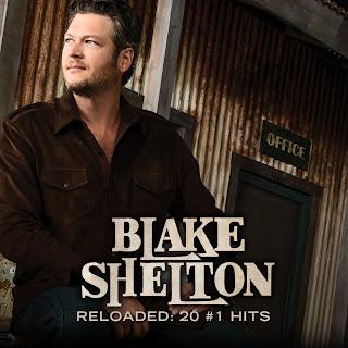 Blake Shelton Reloaded 20 Number One Hits