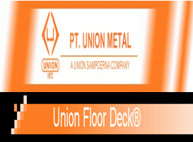 PT Union Metal Jobs Recruitment D3 & S1 Union Metal July 2012