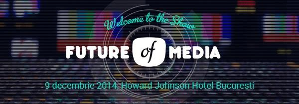 Noutati de la #FutureofMedia14