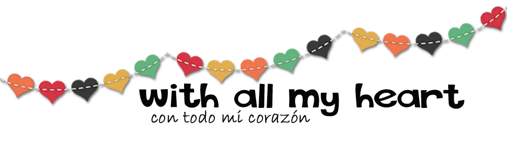 With all my heart - Con todo mi corazón