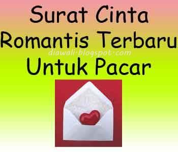 Surat Cinta Romantis Terbaru Untuk Pacar