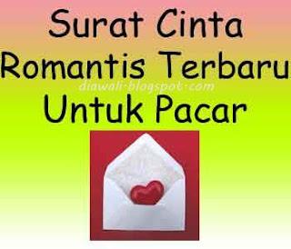 Surat Cinta Romantis Terbaru Untuk Pacar adalah surat cinta yang romantis, tulisan yang melukiskan isi hati anda untuk di berikan kepada pacar tercinta.