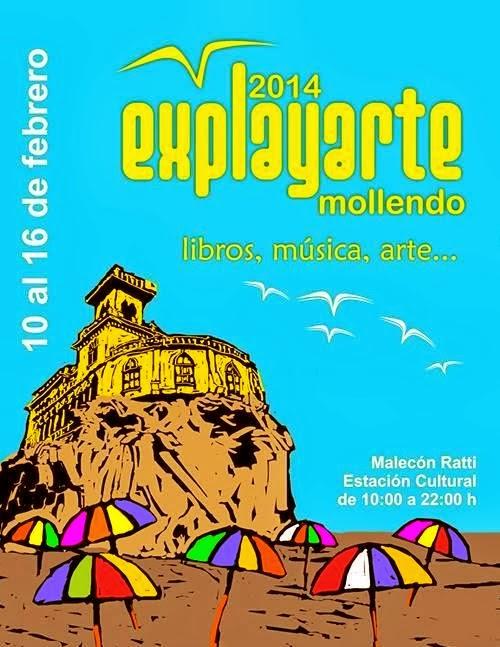 II Festival Cultural EXPLAYARTE en Mollendo - del 10 al 16 febrero