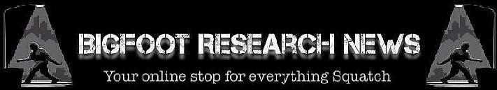 Bigfoot Research News