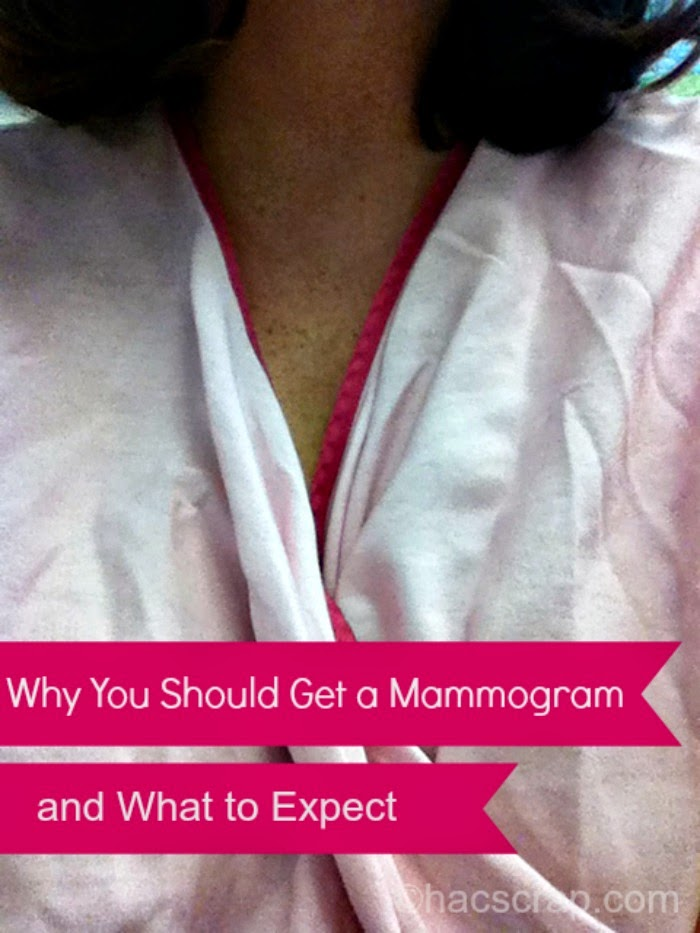 My Scraps | Why You Should Get a Mammogram and What to Expect