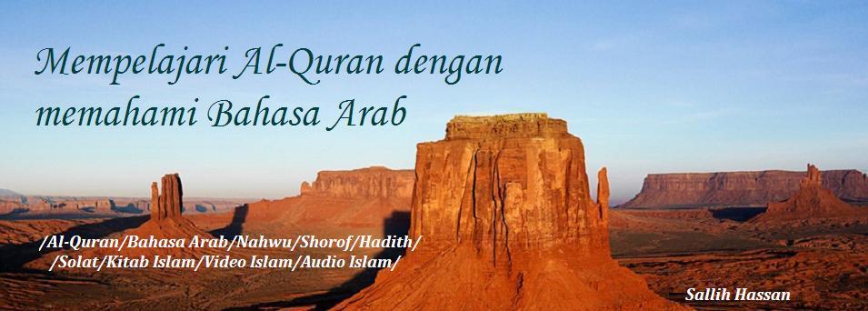 Sallih Hassan: Mempelajari Al-Quran dengan memahami Bahasa Arab
