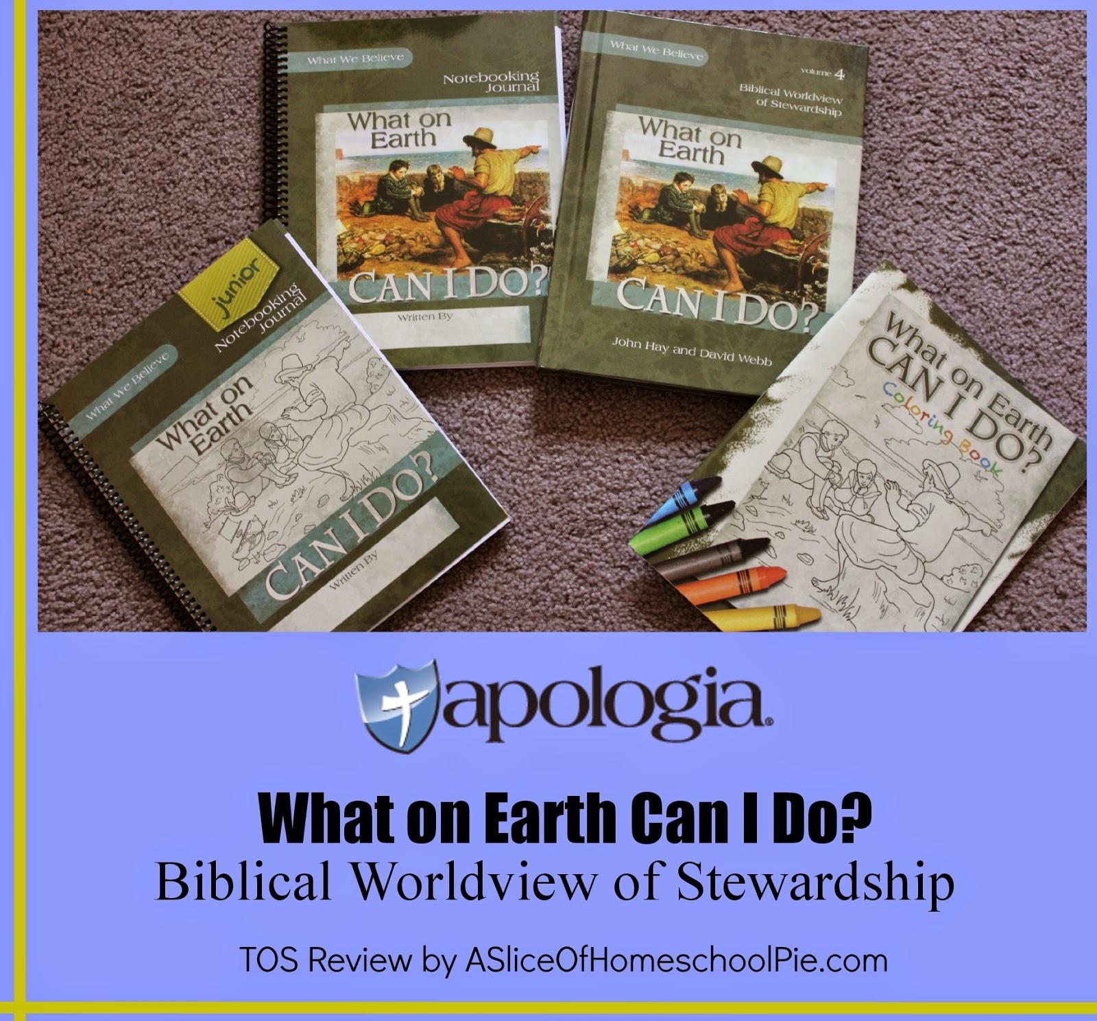 Apologia What On Earth Can I Do Review by ASliceOfHomeschoolPie.com