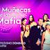 """""""Las muñecas de la mafia"""" regresa a la Isla por Univisión"""