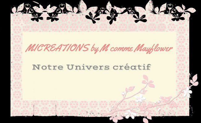 Micreations by M comme Mayflower