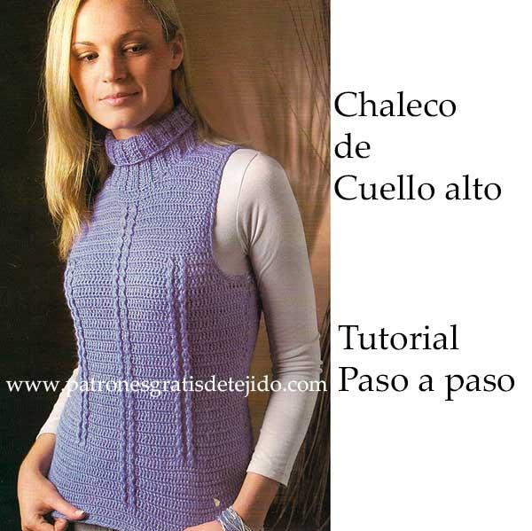 DIY - Chaleco de cuello alto al crochet - paso a paso | Crochet y ...