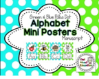 http://www.teacherspayteachers.com/Product/Alphabet-Posters-Manuscript-Blue-Green-Polka-Dot-1299709